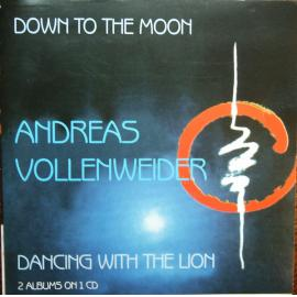 Down To The Moon / Dancing With The Lion - Andreas Vollenweider