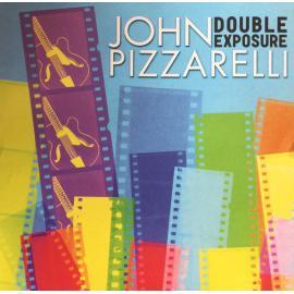 Double Exposure - John Pizzarelli