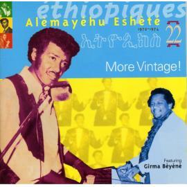 Éthiopiques 22: More Vintage! 1972-1974 - Alemayehu Eshete