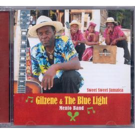 Sweet Sweet Jamaica - Gilzene & The Blue Light Mento Band