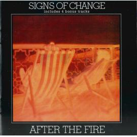 Signs Of Change - After The Fire