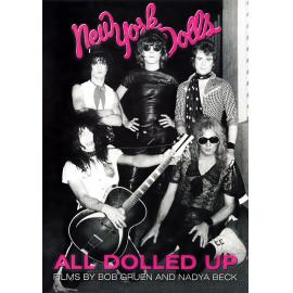 All Dolled Up (Films By Bob Gruen And Nadya Beck) - New York Dolls
