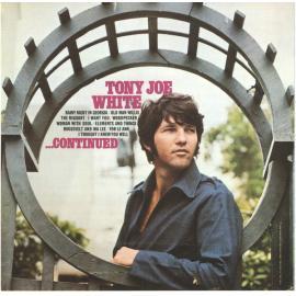 ... Continued - Tony Joe White