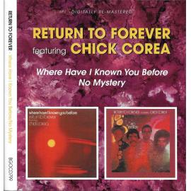 Where Have I Known You Before / No Mystery  - Return To Forever