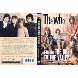 From The Bush To the Valley - The Who