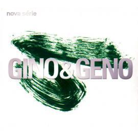 Nova Série - Gino & Geno