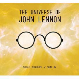 The Universe Of John Lennon - Michael Occhipinti