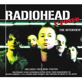 Radiohead X-Posed (The Interview) - Radiohead