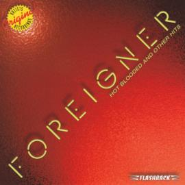 Hot Blooded And Other Hits - Foreigner