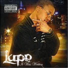 It Was Written - Lupe Fiasco