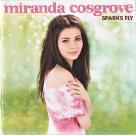 Sparks Fly - Miranda Cosgrove