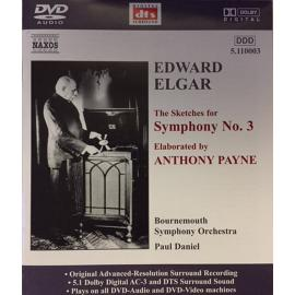 The Sketches For Symphony No. 3, Elaborated By Anthony Payne - Sir Edward Elgar