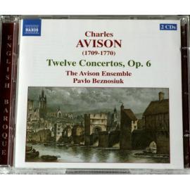 Twelve Concertos, Op. 6 - Charles Avison