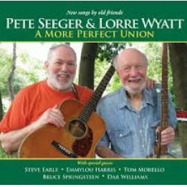 A More Perfect Union - Pete Seeger