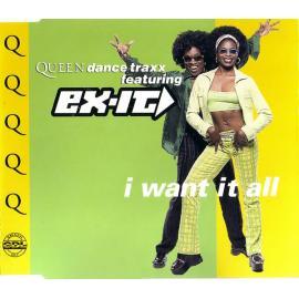 I Want It All - Ex-It