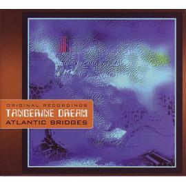 Atlantic Bridges - Tangerine Dream