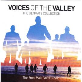 Voices Of The Valley The Ultimate Collection - The Froncysyllte Male Voice Choir