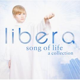 Song Of Life  A Collection - Libera