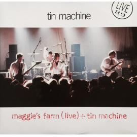 Maggie's Farm (Live) + Tin Machine - Tin Machine