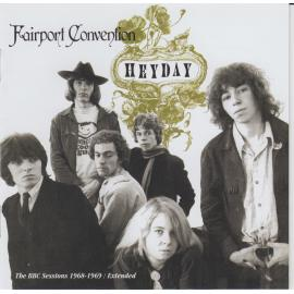 Heyday - The BBC Sessions 1968-1969 / Extended - Fairport Convention