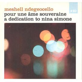 Pour Une Âme Souveraine A Dedication To Nina Simone - Me'Shell NdegéOcello