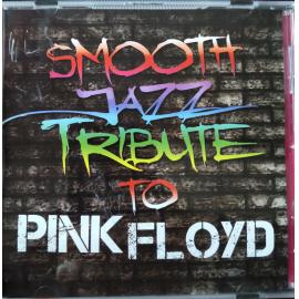 Smooth Jazz Tribute To Pink Floyd - The Smooth Jazz All Stars