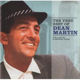 The Very Best Of Dean Martin (The Capitol & Reprise Years) - Dean Martin