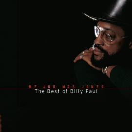 Me And Mrs. Jones (The Best Of Billy Paul) - Billy Paul