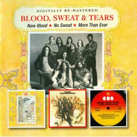 New Blood / No Sweat / More Than Ever - Blood, Sweat And Tears