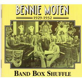 1929-1932 · Band Box Shuffle - Bennie Moten