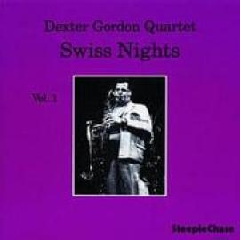 SWISS NIGHTS VOL.1 - DEXTER GORDON