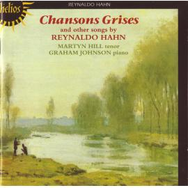 Chansons Grises And Other Songs By Reynaldo Hahn - Reynaldo Hahn