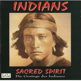 Indians (Die Gesänge Der Indianer) - Sacred Spirit