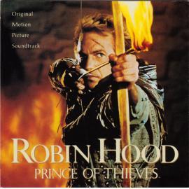 Robin Hood: Prince Of Thieves  (Original Motion Picture Soundtrack) - Michael Kamen