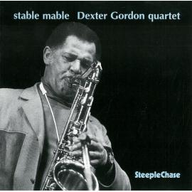 Stable Mable - Dexter Gordon Quartet