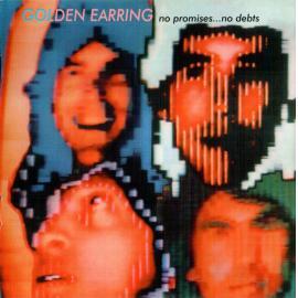 No Promises... No Debts - Golden Earring