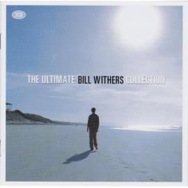 The Ultimate Bill Withers Collection - Bill Withers