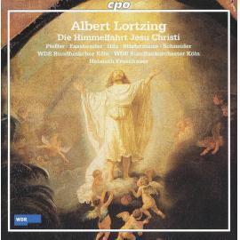 Die Himmelfahrt Jesu Christi - Albert Lortzing