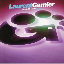 Shot In The Dark - Laurent Garnier