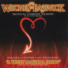 The Witches Of Eastwick - Original London Cast Of