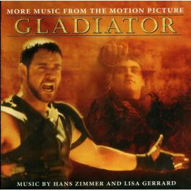 Gladiator (More Music From The Motion Picture) - Hans Zimmer