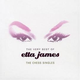 The Very Best Of Etta James - The Chess Singles - Etta James