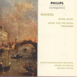 Water Music And Music For The Royal Fireworks - Georg Friedrich Händel