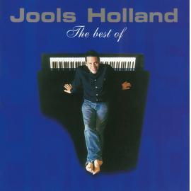 The Best Of Jools Holland - Jools Holland