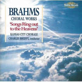 """Choral Works """"Songs Ring Out To The Heavens"""" - Johannes Brahms"""