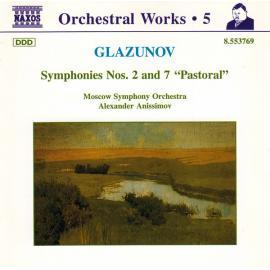 "Symphonies Nos. 2 And 7 ""Pastoral"" - Alexander Glazunov"
