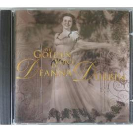 The Golden Voice Of Deanna Durbin - Deanna Durbin