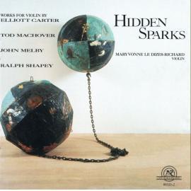 Hidden Sparks - Elliott Carter