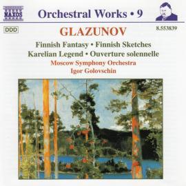 Finnish Fantasy, Finnish Sketches, Karelian Legend, Overture solennelle - Alexander Glazunov