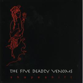 Shapeshift - The Five Deadly Venoms
